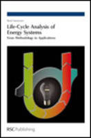 Life-Cycle Analysis of Energy Systems: From Methodology to Applications (Hardback)