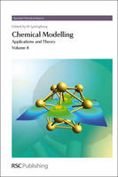 Chemical Modelling: Applications and Theory Volume 8 - Specialist Periodical Reports Volume 8 (Hardback)