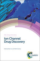 Ion Channel Drug Discovery - Drug Discovery (Hardback)