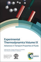 Experimental Thermodynamics Volume IX: Advances in Transport Properties of Fluids (Hardback)