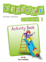 Welcome to Our World 1 Activity Book (Greece) (Paperback)