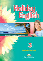 Holiday English 3 El Ingles Para Las Vacaciones Student's Book (Spain) (Paperback)