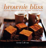 Brownie Bliss: Brownies, Blondies and Other Heavenly Chocolate Treats (Hardback)