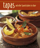 Tapas and Other Spanish Plates to Share