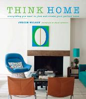 Think Home: Easy Thought Processes for a Streamlined Home. (Hardback)