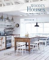 Wooden Houses: From Log Cabins to Beach Houses (Hardback)