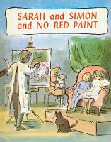 Sarah and Simon and No Red Paint (Hardback)