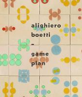 Alighiero Boetti:Game Plan (Hardback)
