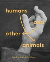 Humans and Other Animals (Hardback)