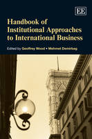Handbook of Institutional Approaches to International Business - Research Handbooks in Business and Management Series (Hardback)