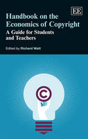 Handbook on the Economics of Copyright: A Guide for Students and Teachers (Hardback)