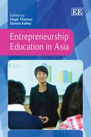 Entrepreneurship Education in Asia (Hardback)