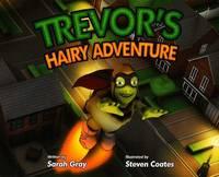 Trevor's Hairy Adventure (Paperback)