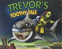 Trevor's Toothy Tale (Paperback)