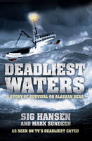Deadliest Waters