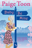 Baby Be Mine (Paperback)