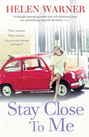 Stay Close to Me: the laugh-out-loud romantic bestseller to help see in the new year (Paperback)