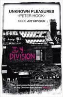 Unknown Pleasures: Inside Joy Division (Paperback)