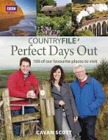 Countryfile Perfect Days Out: 100 of our favourite places to visit (Paperback)
