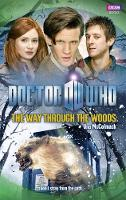 Doctor Who: The Way Through the Woods - DOCTOR WHO (Hardback)