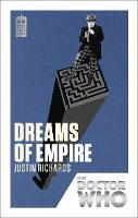 Doctor Who: Dreams of Empire: 50th Anniversary Edition - Doctor Who (Paperback)