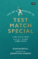 The Wit and Wisdom of Test Match Special (Hardback)