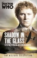 Doctor Who: The Shadow In The Glass: The History Collection - DOCTOR WHO (Paperback)
