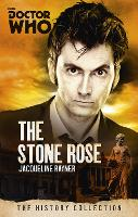 Doctor Who: The Stone Rose: The History Collection - DOCTOR WHO (Paperback)