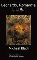 Leonardo, Romancia and Ra: Art History (Paperback)