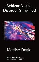 Schizoaffective Disorder Simplified (Paperback)