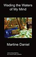 Wading The Waters of My Mind (Paperback)