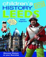 Children's History of Leeds (Hardback)