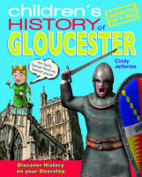 Children's History of Gloucester (Paperback)