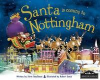 Santa is Coming to Nottingham (Hardback)