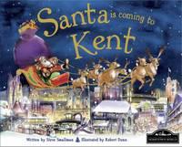 Santa is Coming to Kent (Hardback)