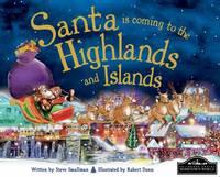 Santa is Coming to the Highlands & Islands (Hardback)