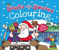 Santa is Coming to Sussex Colouring Book (Paperback)