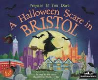 A Halloween Scare in Bristol (Hardback)