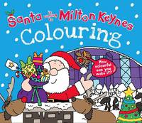 Santa is Coming to Milton Keynes Colouring Book (Paperback)