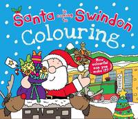 Santa is Coming to Swindon Colouring Book (Paperback)