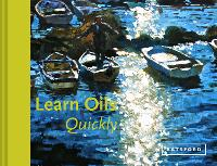 Learn Oils Quickly - Learn Quickly (Hardback)