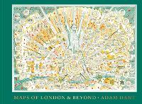 Maps of London and Beyond (Hardback)