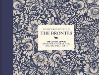 The Illustrated Letters of the Brontes: The letters, diaries and writings of Charlotte, Emily and Anne Bronte - Illustrated Letters (Hardback)