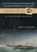 A Scottish Blockade Runner in the American Civil War - Joannes Wyllie of the steamer Ad-Vance