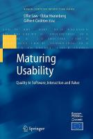 Maturing Usability: Quality in Software, Interaction and Value - Human-Computer Interaction Series (Paperback)