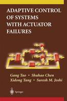 Adaptive Control of Systems with Actuator Failures (Paperback)