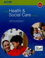 GCSE Health & Social Care: Student Book for OCR - GCSE Health & Social Care (Paperback)