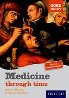 GCSE History: Medicine Through Time Student Book - GCSE History (Paperback)
