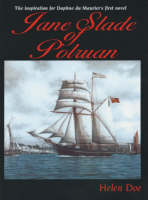 Jane Slade of Polruan: The Inspiration for Du Maurier's First Novel (Paperback)