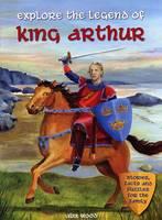 Explore the Legend of King Arthur (Paperback)